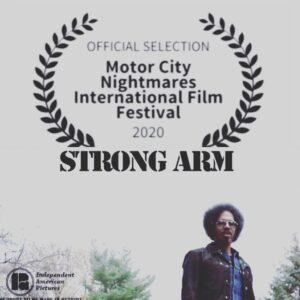 Strong Arm - Motor City Nightmares Film Fest